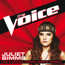 It's A Man's, Man's, Man's World (The Voice Performance)/Juliet Simms