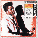 Soul Pride: The Instrumentals 1960-1969/James Brown