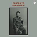 Fundamento (Reedición 2012)/Fosforito