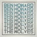 The Wolves (2012 Version)/Ben Howard