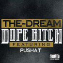 Dope Bitch (feat. Pusha T)/The-Dream
