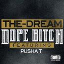Dope Bitch (feat. Pusha T)/The-Dream