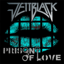 Prison Of Love EP/Jettblack