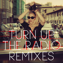 Turn Up The Radio (Remixes)/Madonna
