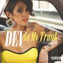 イン・マイ・トランク feat.2チェインズ (feat. 2 Chainz)/DEV