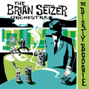 The Dirty Boogie/The Brian Setzer Orchestra