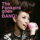 The Funkeira goes BANG!/TIGARAH
