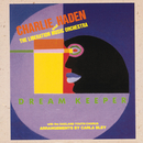 Dream Keeper/Charlie Haden & The Liberation Music Orchestra