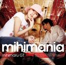 mihimania~コレクション アルバム~/mihimaru GT