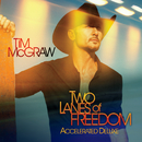 Two Lanes Of Freedom/Tim McGraw