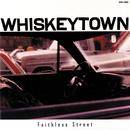 Faithless Street/Whiskeytown