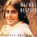 M.DELPECH/VOL.1 POUR/Michel Delpech