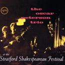 シェークスピア・フェスティヴァルのオスカー・ピーターソン+2/The Oscar Peterson Trio