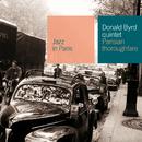 パリの目抜き通りで~バード・イン・パリ2/Donald Byrd