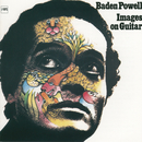Images On Guitar/Baden Powell