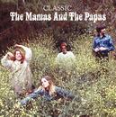 Classic/The Mamas & The Papas