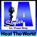 ヒール・ザ・ワールド/LA STYLEZ feat.ヴィヴィーン・レイ