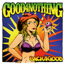 BACK 4 GOOD/GOOD 4 NOTHING