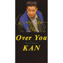 Over You/KAN