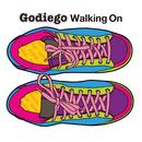 Walking On/Godiego