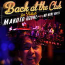 BACK AT THE CLUB/Makoto Ozone Featuring No Name Horses