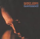 クインテッセンス/Quincy Jones And His Orchestra