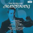 MANTOVANI/THE WORLD/Mantovani & His Orchestra