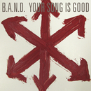 B.A.N.D./YOUR SONG IS GOOD