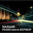 PIANO MEETS HIPHOP/NANASE