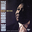 One More Mile / Chess Collectibles, Vol. 1/Muddy Waters