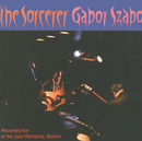 The Sorcerer (International)/Gabor Szabo