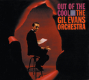 Out Of The Cool/The Gil Evans Orchestra