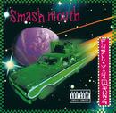 Fush Yu Mang/Smash Mouth