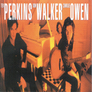 Sad But True/Tex Perkins, Charlie Owen, Don Walker