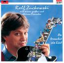 Du brauchst ein Lied/Rolf Zuckowski und seine Freunde