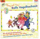 Sing mit uns - Rolfs Vogelhochzeit/Rolf Zuckowski und seine Freunde
