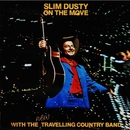 On the Move (Remastered)/Slim Dusty