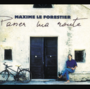 Passer Ma Route/Maxime Le Forestier