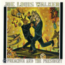 Preacher And The President/Joe Louis Walker