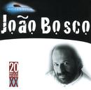 20 Grandes Successos De Joao Bosco/João Bosco