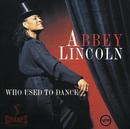 フ-・ユ-スト・トゥ・ダンス/Abbey Lincoln