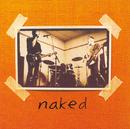 Naked/Naked