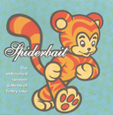 The Unfinished Spanish Galleon/Spiderbait