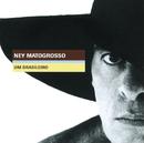 Um Brasileiro/Ney Matogrosso
