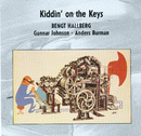 Kiddin' On The Keys/Bengt Hallberg
