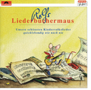 Rolfs Liederbüchermaus/Rolf Zuckowski und seine Freunde