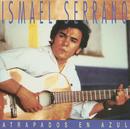 Atrapados En Azul/Ismael Serrano