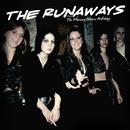 The Runaways - The Mercury Albums Anthology/The Runaways