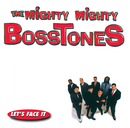 Let's Face It/The Mighty Mighty Bosstones