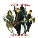 Mess Around/Redd Kross